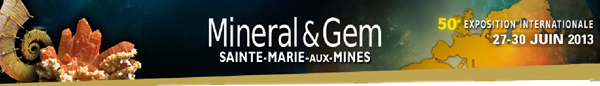 Visit us on the 50'th MINERAL & GEM  Sainte-Maire-aux-Mines